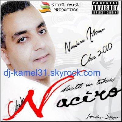 Cheb Nacrio Album Xclu By Hichem Stikage