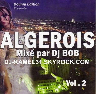 Algérois  mixé par dj BOB VOL.2.