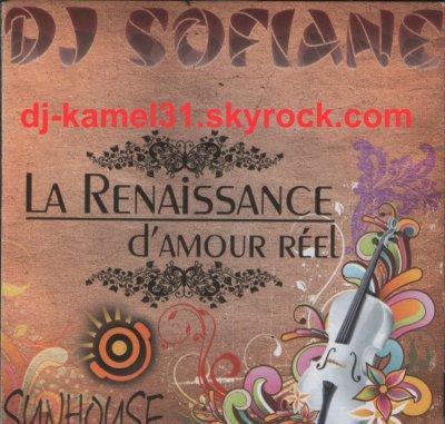 DJ SOFIANE-SUN HOUSE-LA RENAISSSANCE.DAMOUR REEL-20.10.2010