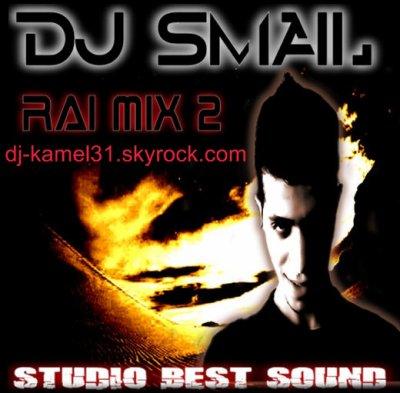 DJ SMAIL RAI MIX 2 BEST SOUND 2011