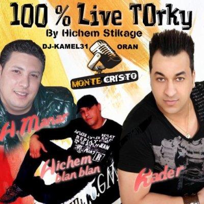 Exclu Live fort tOrky (Hichem blan blan & H.manar & Kader )