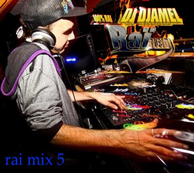 dj djamel-rai-mix-cd 5