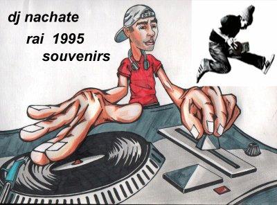 DJ NACHATE souvenirs