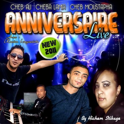 "Exclu Live Anniversaire ""Cheb Moustapha & Cheba Lamia & Cheb Ali"""