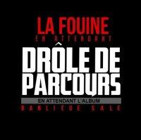 Annee 80 Le Very Best French Compilation----La Fouine – En Attendant Drôle De Parcours (2012)
