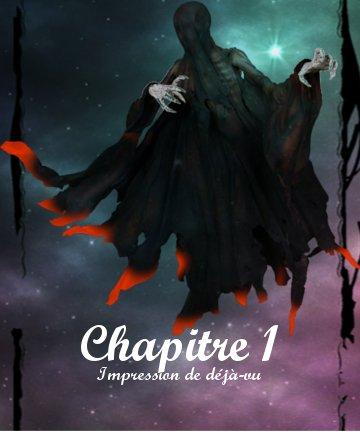 I - Chapitre 1 : Impression de déjà-vu