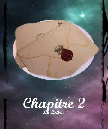 I - Chapitre 2 : La Lettre