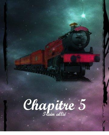 I - Chapitre 5 : Train allié
