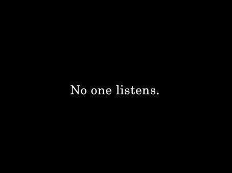 Personne n'écoute