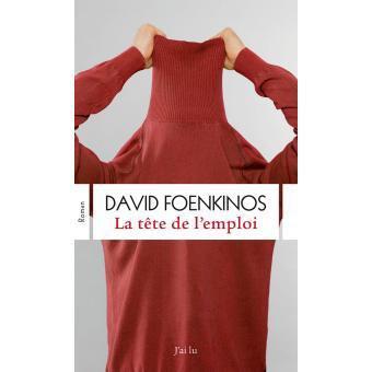 David Foenkinos La tête de l'emploi