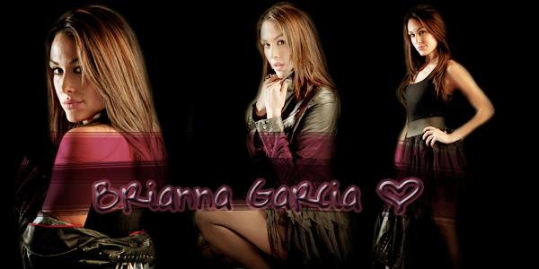 Brianna Chéryl Garcia.♥