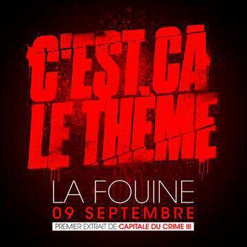 Capitale du Crime 3 / 03 - LA FOUINE - C'est Ca Le Thème (2011)