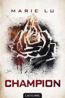 Champion - Marie Lu - Tome 3
