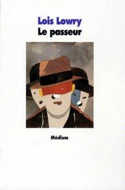 Le Passeur - Lois Lowry - Tome 1