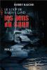 Le loup de Fardy's Land : Les liens du sang - Bobby Raiche - Tome 1