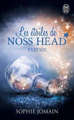 Les étoiles de Noss Head : Vertige - Sophie Jomain - Tome 1