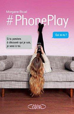PhonePlay - Morgane Bicaïl