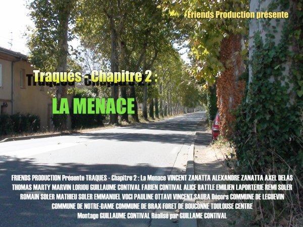 """""""Traqués - Chapitre 2 : La Menace"""" !"""