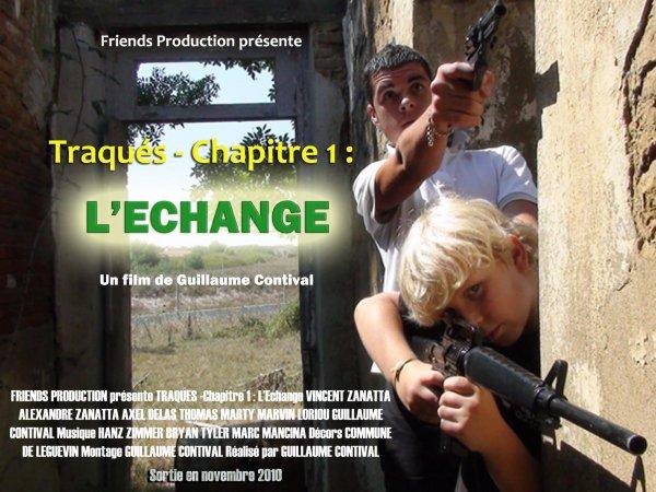 Traqués - Chapitre 1 : L'Echange ! L'affiche :