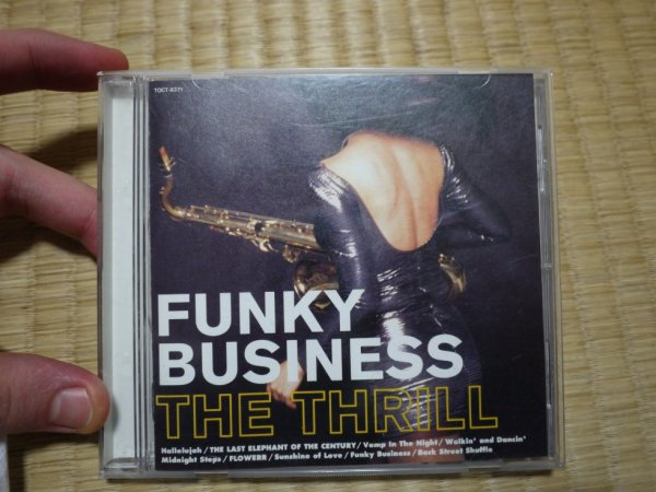 "THE THRILL ""funky business"""