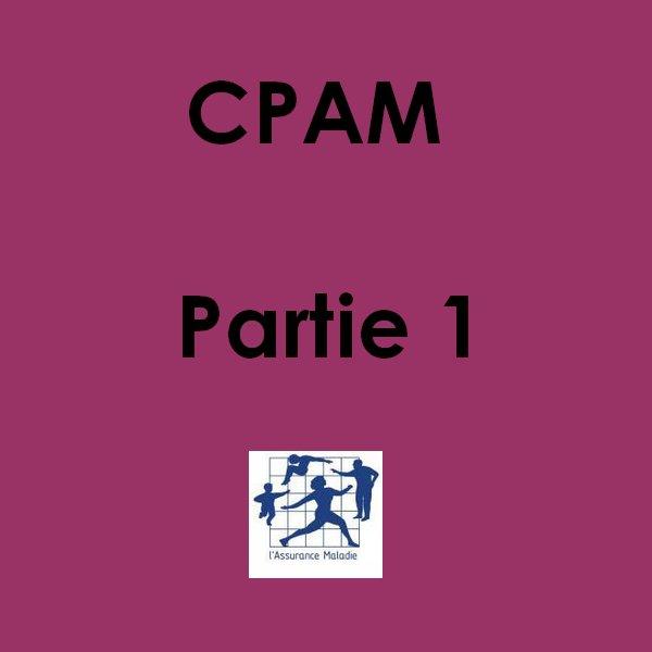 # 18 31/10/2012 : CPAM Partie 1