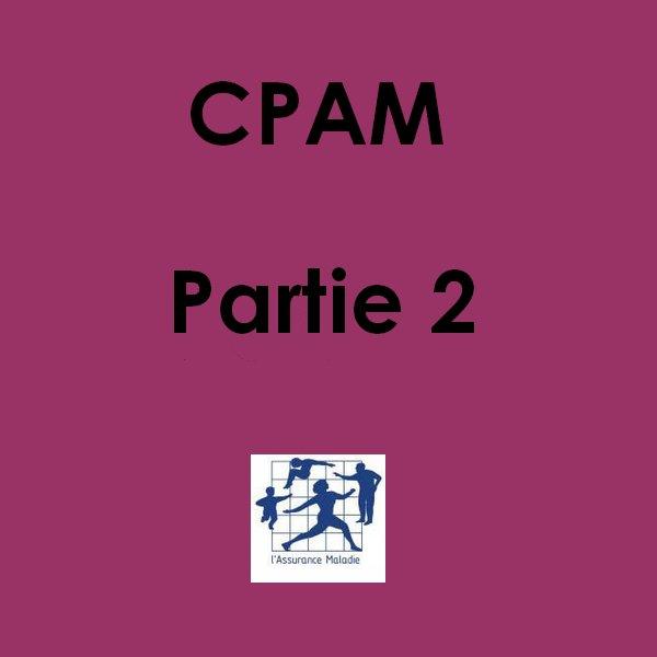 # 20 05/11/2012 : CPAM Partie 2