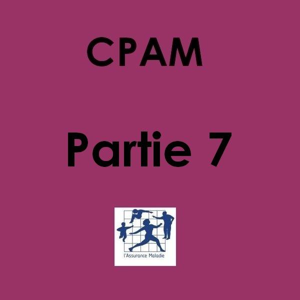 #31 29/11/2012 : CPAM partie 7