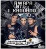 Rwapa Nta3 L'khourda [ H-britou ] New singel
