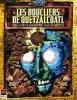 Les Boucliers de Quetzalcoatl