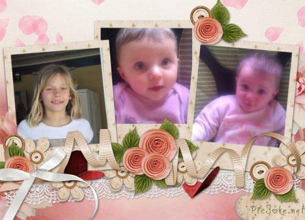 mes filles, mes amours, ma vie, que serais je sans elles......