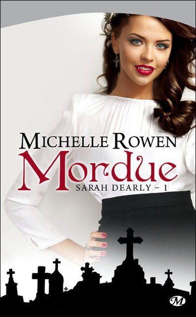 Sarah Dearly, Tome 1 MORDUE