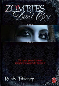 Zombies Don't Cry