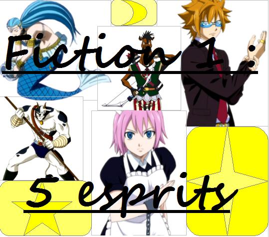 Fiction 1 - Chapitre 6 - 5 esprits
