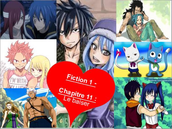 Fiction 1 - Chapitre 11 - Le baiser