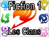 Fiction 1 - Les clans