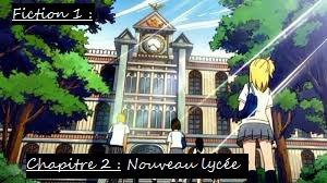Fiction 1 - Chapitre 2 - Nouveau lycée