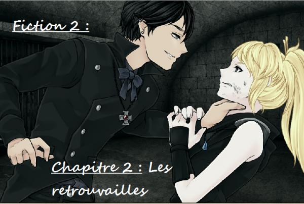 Fiction 2 - Chapitre 2 - Les retrouvailles