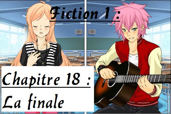 Fiction 1 - Chapitre 18 - La finale