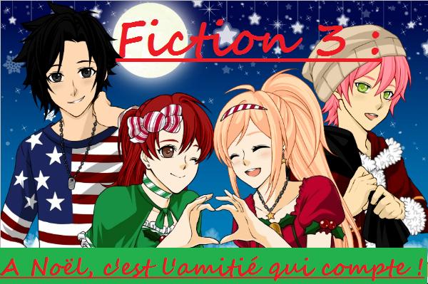 Fiction 3 - L'amitié, c'est ce qui compte le plus !