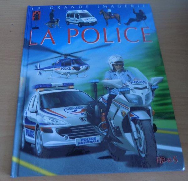 La grande imagerie : LA POLICE