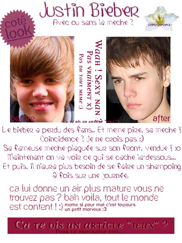 Bieber sans sa mèche ? Qui l'aurait cru ? Certainement pas moi en tout cas ! Hum hum .. Et ouais, Bieber a vendu sa mèche, enfin, si il se fait de l'argent comme ça, tant mieux pour lui !