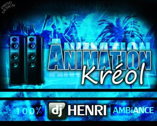 ANNIMATION KREOL / Encore et Encore Vers Maxiiiii (2013)