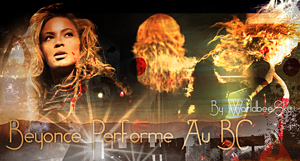 __BEYONCE PERFORME AU BARCLAYS CENTER__ ____________________________________  ArTicLe 608 : On Worldbee - Beyonce News · · · · · · · · · · · · · · · · · · · · · · · · · · · · · · ·