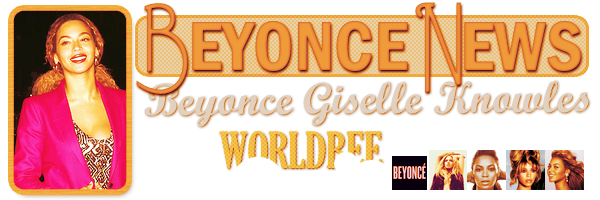 __ BEYONCE NEWS __ ____________________________________  ArTicLe 820 : On Worldbee - Beyonce News · · · · · · · · · · · · · · · · · · · · · · · · · · · · · · ·