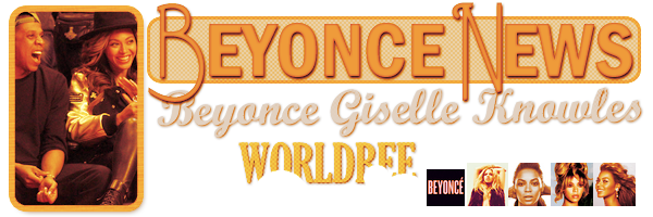 __ BEYONCE NEWS __ ____________________________________  ArTicLe 822 : On Worldbee - Beyonce News · · · · · · · · · · · · · · · · · · · · · · · · · · · · · · ·