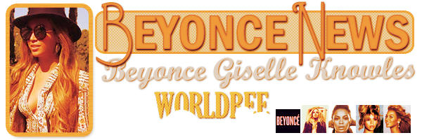 __ BEYONCE NEWS __ ____________________________________  ArTicLe 830 : On Worldbee - Beyonce News · · · · · · · · · · · · · · · · · · · · · · · · · · · · · · ·