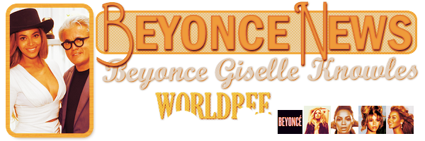 __ BEYONCE NEWS __ ____________________________________  ArTicLe 831 : On Worldbee - Beyonce News · · · · · · · · · · · · · · · · · · · · · · · · · · · · · · ·