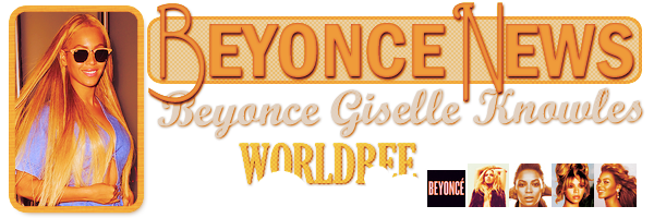 __ BEYONCE NEWS __ ____________________________________  ArTicLe 833 : On Worldbee - Beyonce News · · · · · · · · · · · · · · · · · · · · · · · · · · · · · · ·