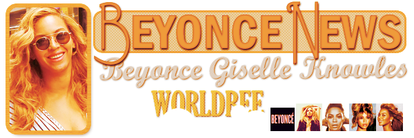 __ BEYONCE NEWS __ ____________________________________  ArTicLe 837 : On Worldbee - Beyonce News · · · · · · · · · · · · · · · · · · · · · · · · · · · · · · ·