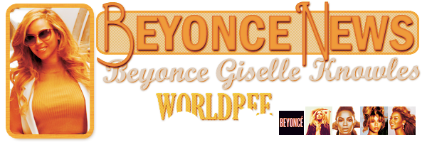 __ BEYONCE NEWS __ ____________________________________  ArTicLe 838 : On Worldbee - Beyonce News · · · · · · · · · · · · · · · · · · · · · · · · · · · · · · ·